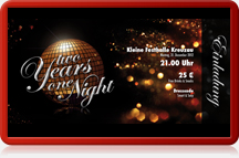 Eintrittskarte two Years one Night - Die Silvesterparty in Kreuzau
